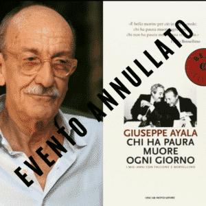 ANNULLATO: Giuseppe Ayala 4 Maggio ore 18.00